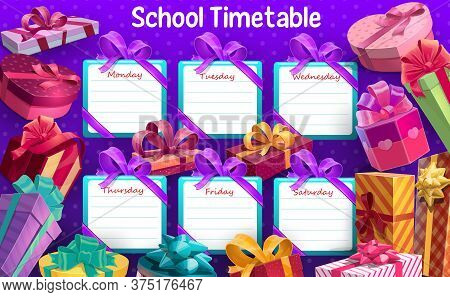 School Timetable With Gift Boxes And Ribbons Vector Template. Timetable With Lessons Weekly Plan, Sc
