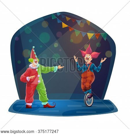 Circus Cartoon Clown Characters. Funny Vector Big Top Carnival Funster And Jester On Monocycle In Br