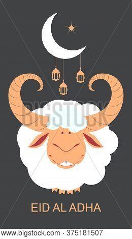 Eid Al Adha Template Greeting Card Feast Of Sacrifice. Sacrificial Animal Ram, Crescent Moon And Lan