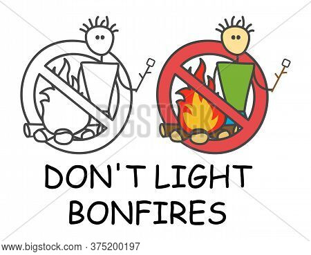 Funny Vector Stick Man Holding Fried Marshmallows By The Fire In Children's Style. Don't Light Bonfi