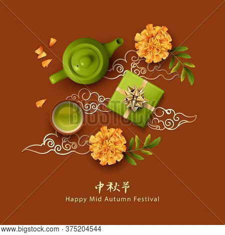 Chinese Mid Autumn Festival Background With Decorative Chinese Ornament, Green Tea Cup, Teapot, Gift