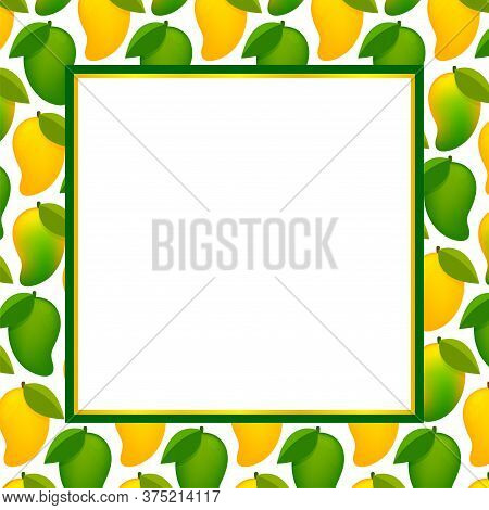 Mango Fruit Frame For Copy Space Text, Banner Frame With Mango For Background, Mango Pattern For Ban