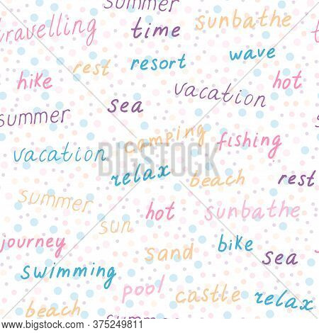 Vector Seamless Pattern With Colorful Words On Summer And Traveling Theme (rest, Vacation, Beach, Se