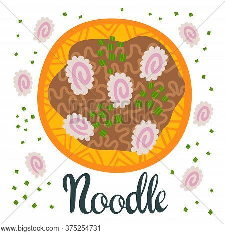 Japanese Kamaboko Udon In Bowl On Table. Top View. Illustration With Soup In Cartoon Flat Style. Asi