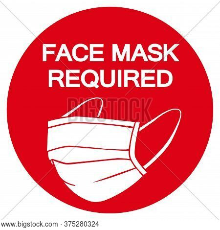 Face Mask Required Symbol Sign, Vector Illustration, Isolate On White Background Label. Eps10