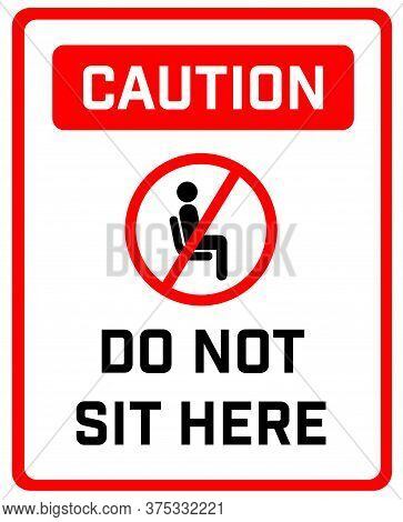 Do Not Sit Here Signage For Restaurants And Public Places Inorder To Encourage People To Practice So