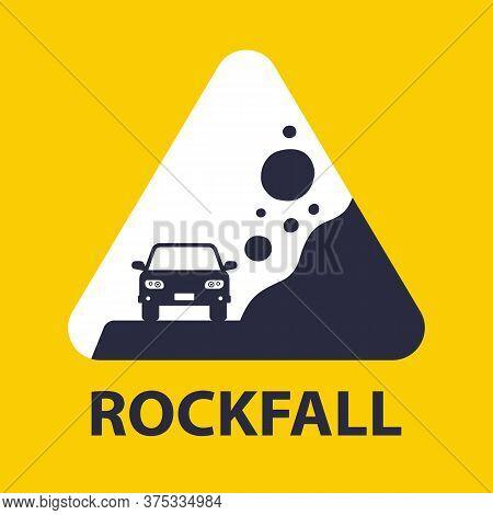 Road Yellow Sign Caution Rockfall. Flat Vector Illustration