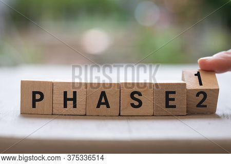 Phase 1 2 Reopen Project Plan Concept On Wood Blocks As Finger Changes Phase