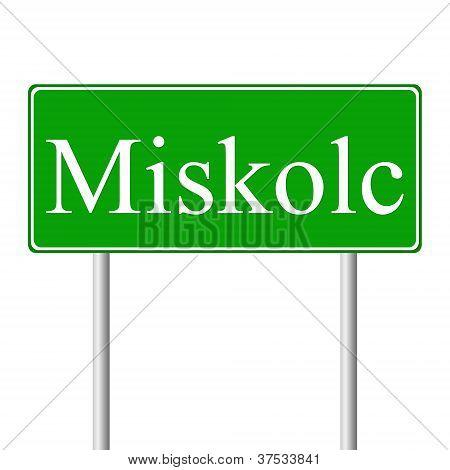 Miskolc green road sign