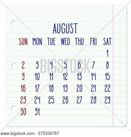 August Year 2020 Vector Monthly Calendar On A Ruled Notebook Page. Hand Written Note Pad Sheet Typog
