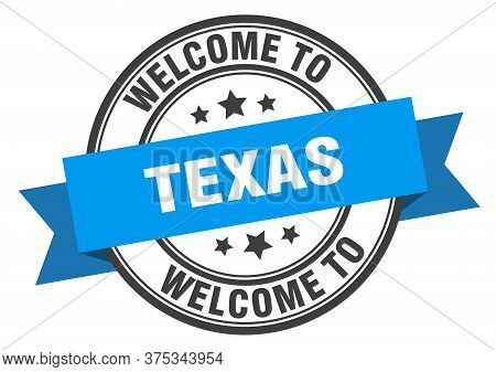 Texas Stamp. Welcome To Texas Blue Sign