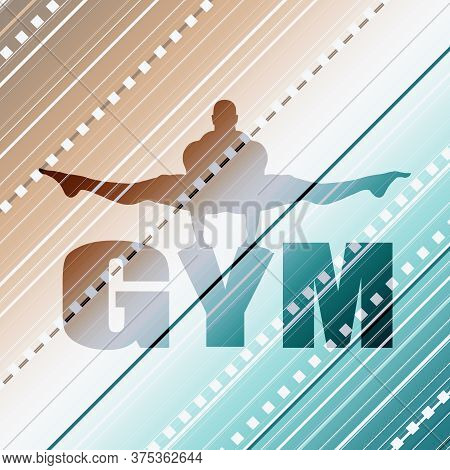 Muscular Man Silhouette And Gym Word. Bodybuilding Relative Image