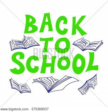 Back To School Sign For Advertising, Marketing Of Products And Services Targeting Sales At The Start