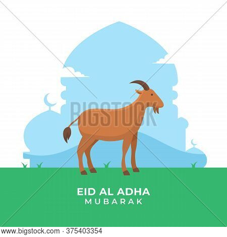 Eid Al Adha Islamic Holiday Poster Background. The Sacrifice Of Goat Livestock Animal Vector Illustr