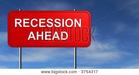 Recession Ahead Road Sign