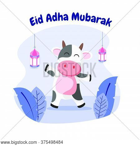 Eid Al Adha Cute Cow Flat Vector Illustration. Celebration Of Islamic Holiday The Sacrifice Of A Cow