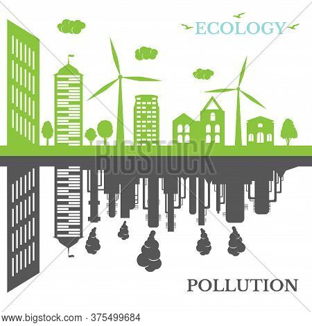 Ecological City Against Pollution. Green City Concept And Environment Conservation. Renewable Energy
