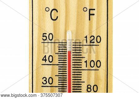 Classic Wooden Thermometer Showing A Temperature Of 40 Degrees Celsius, 104 Degrees Fahrenheit, Isol