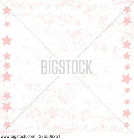 White Background With Pink Texture And Frame Of Stars For Decoration, Poster, Banner, Design, Text,