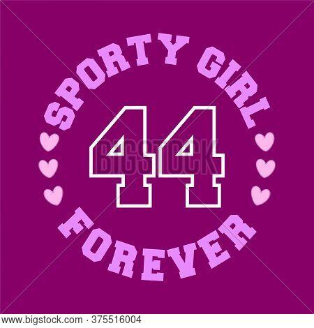 Sporty Girl Forever Text, Slogan Print Vector