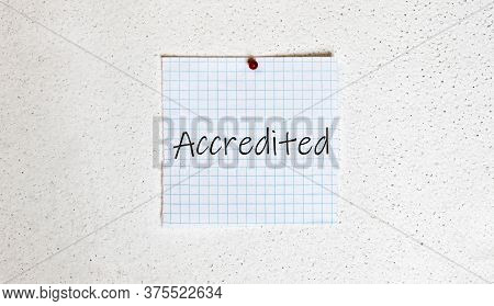 White Paper On The White Background With Text Accredited