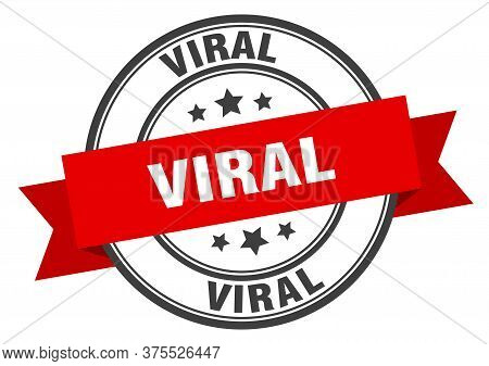 Viral Label. Viralround Band Sign. Viral Stamp