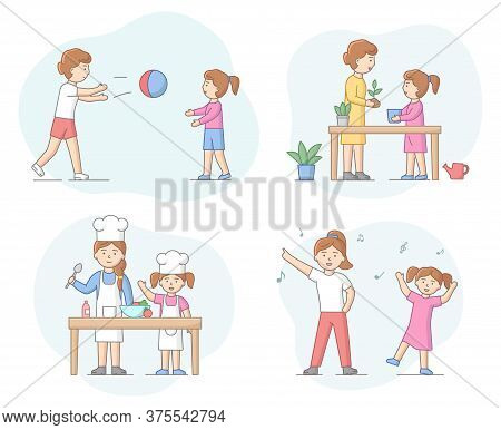 Motherhood Concept. Mother Spending Time With Her Daughter. Characters Play Ball Games, Cooking, Pla