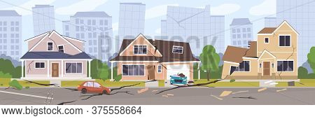 Earthquake City Panorama Vector Illustration. Damaged House, Cars And Holes In Ground. Destruction C