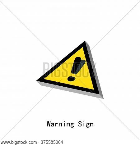 Yellow Triangular Warning Sign Over White Background. Vector Yellow Triangular Warning Sign. Eps8.