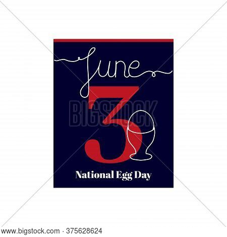 Calendar Sheet, Vector Illustration On The Theme Of National Egg Day. June 3. Decorated With A Handw