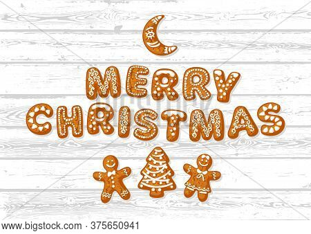 Merry Christmas Greeting Card. Text Made Of Gingerbreade Cookies And Cute Holiday Biscuits On White