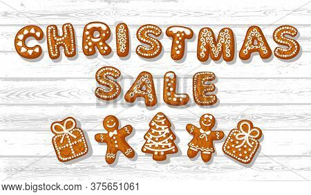 Christmas Sale Poster. Text Made Of Gingerbreade Cookies And Cute Traditional Holiday Biscuits On Wh