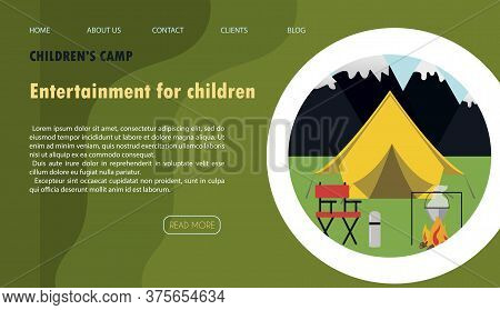 Vector Illustration Of The Site For Children S Camping, Health Camps And Tourism. Flat Illustration