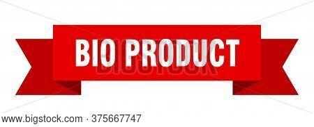 Bio Product Ribbon. Bio Product Isolated Band Sign. Bio Product Banner