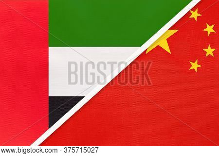 United Arab Emirates Or Uae And China Or Prc, Symbol Of National Flags From Textile. Relationship, P