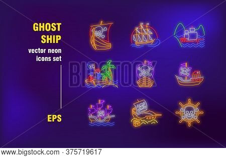Ghost Ships Neon Signs Set. Pirate Sailboats, Dead Vessels, Skulls On Sails. Night Bright Advertisin