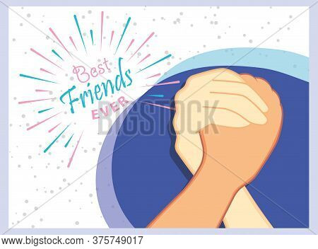 Friends Forever Greeting Card Design With Hands Shaking. Usable As Greeting Cards, Posters. Best Fri