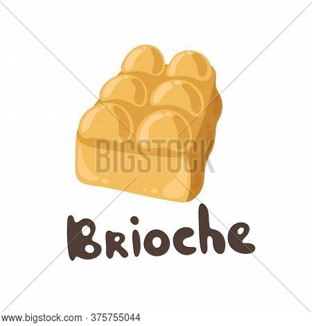 Brioche Bread Drawing. Cute Flat Style. Vector Brioche Hand Drawn Logo. French Food Clipart. Nationa