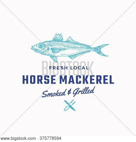 Fredh Local Horse Mackerel Smoked And Grilled. Abstract Vector Sign, Symbol Or Logo Template. Hand D