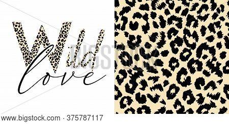 Wild Love - Animal Print Textured Text Typographic Design. Panorama Design