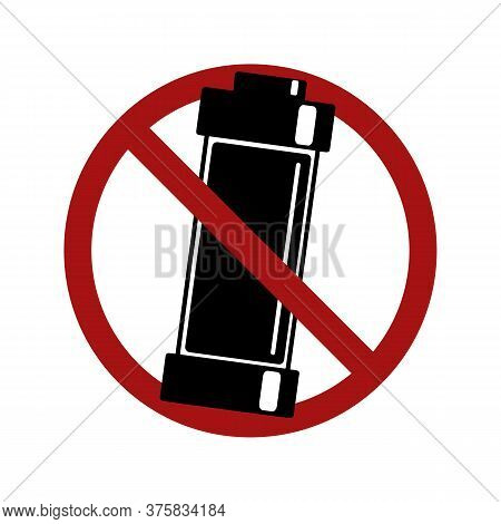Prohibition Of The Use Of Batteries. Black Silhouette Of An Alkaline Battery In A Prohibition Sign.