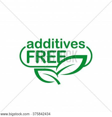 Additives Free Sign - Monochrome Sticker (stamp) For Healhty Organic Products Designation - Isolated