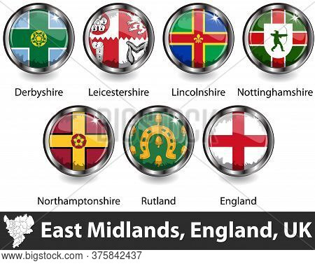 Flags Of East Midlands Region In England, United Kingdom In Glossy Badges. Vector Image