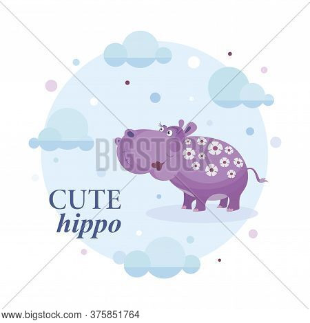 Cute Hippo. Vector Cartoon Character. Emblem. Cute Hippo On A Background Of The Sky With Clouds.
