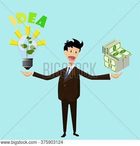 Flat Business Man Keep In One Hand Lamp With Growing Sprout Idea In Another Huge Money Packs. Vector