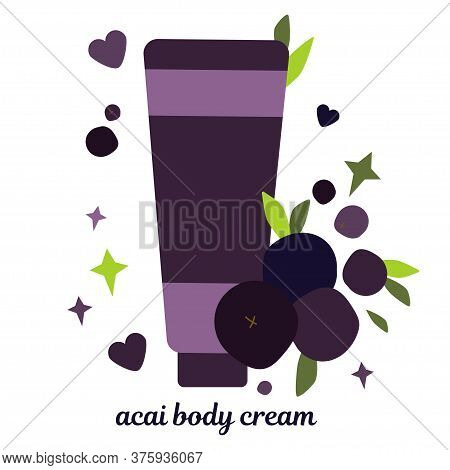 Illustration With Tube Of Cream For Skin. Natural Skin Care Based On Acai Berries. Scrub And Mask. M