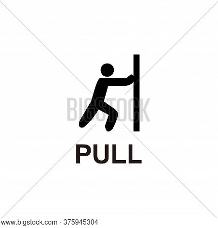 Pull Sign Icon Vector Illustration Isolated On White Background. Pull Sign Icon Trendy And Modern. P
