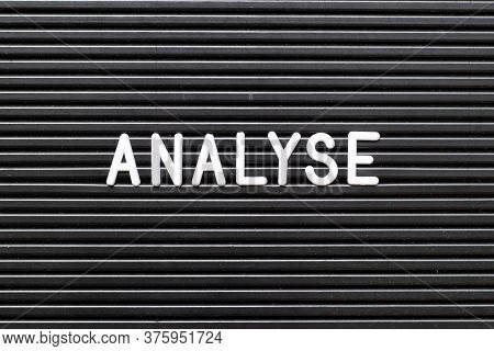 Black Color Felt Board With Word Analyse Background