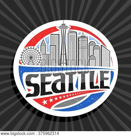 Vector Logo For Seattle, White Decorative Tag With Outline Illustration Of Modern Seattle City Scape
