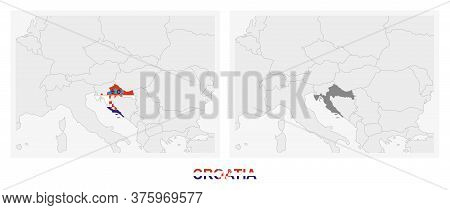 Two Versions Of The Map Of Croatia, With The Flag Of Croatia And Highlighted In Dark Grey. Vector Ma